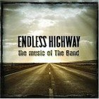 Various: Endless Highway, The Music of The Band (Shock)