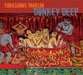 Thrashing Marlin: Donkey Deep (Braille)