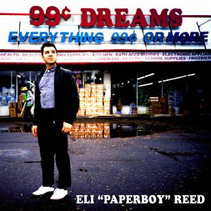 Eli Paperboy Reed: 99 Cents Dreams (Yep Roc/Southbound)