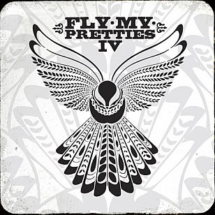 Fly My Pretties: Fly My Pretties IV (Loop CD/DVD)