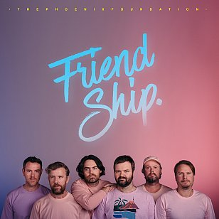 RECOMMENDED RECORD: The Phoenix Foundation: Friend Ship (Universal/digital outlets)