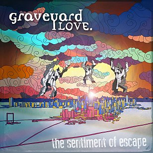 Graveyard Love: The Sentiment of Escape (bandcamp)