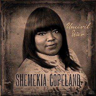 Shemekia Copeland: Uncivil War (Alligator/digital outlets)