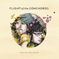 THE BARGAIN BUY: Flight of the Conchords; I Told You I Was Freaky
