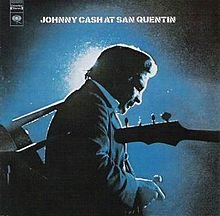 THE BARGAIN BUY: Johnny Cash: Johnny Cash at San Quentin (Sony Legacy)