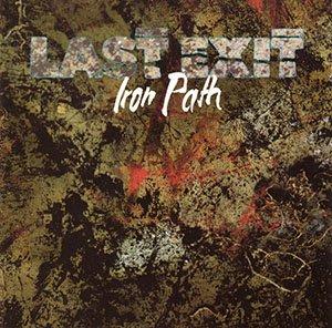 Last Exit: Iron Path (1988)