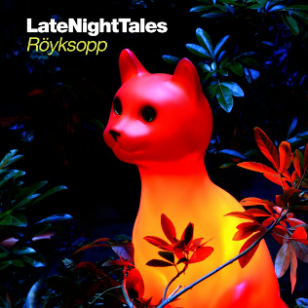 Various Artists: Late Night Tales; Royksopp (Southbound)