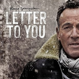 Bruce Springsteen, Letter to You (Sony/digital outlets)