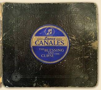 Lance Canales: The Blessing and the Curse (Music Road/Southbound)