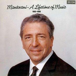 Mantovani: A Lifetime of Music 1905-1980 (1980 compilation)