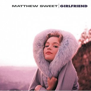 Matthew Sweet: Girlfriend (1991)