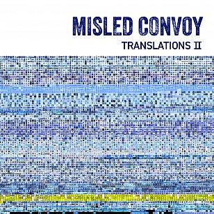 Misled Convoy: Translations II, Remixes (Dubmission/digital outlets)