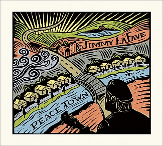 Jimmy LaFave: Peace Town (Music Road/Southbound)