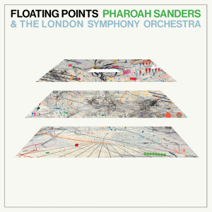 Pharoah Sanders, Floating Points, LSO: Promises (Luaka Bop/digital outlets)