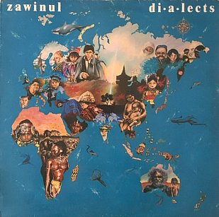 ZAWINUL: DIALECTS, CONSIDERED (1986): Keyboard player speaking for himself