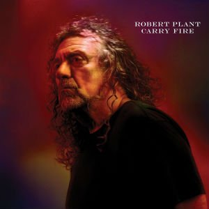 Robert Plant: Carry Fire (Nonesuch/Warners)