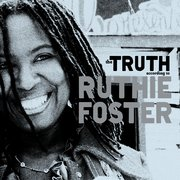Ruthie Foster: The Truth According to Ruthie Foster (Shock)