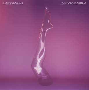 Andrew Keoghan: Every Orchid Offering (Fuchsia Kick/Rhythmethod)