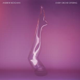 Andrew Keoghan: Every Orchid Offering (Fuchsia Kick/Rhythmethod)