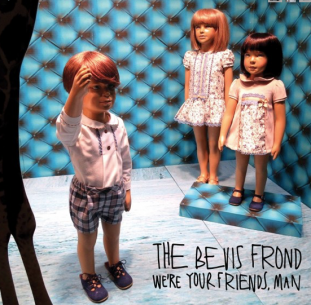 The Bevis Frond: We're Your Friends, Man (Fire)