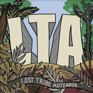 Lost Tribe Aotearoa: LTA (digital outlets)
