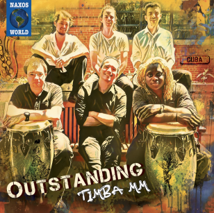 Timba MM: Outstanding (Naxos/digital outlets)