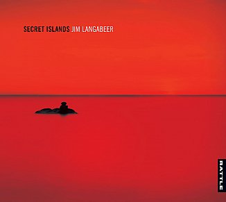 Jim Langabeer: Secret Islands (Rattle)