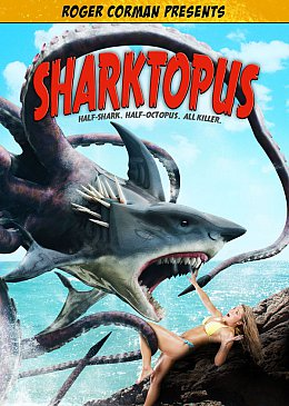 ROGER CORMAN PRESENTS SHARKTOPUS, directed by DECLAN O'BRIEN (Anchor Bay DVD)