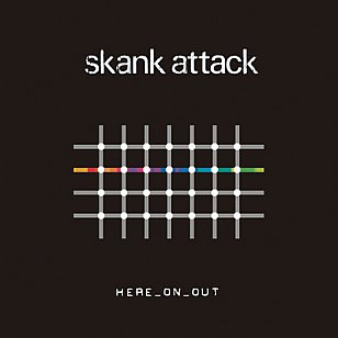 Skank Attack: Here On Out (Skank)