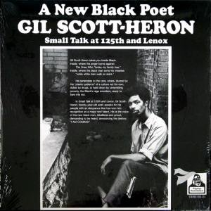 RECOMMENDED REISSUE: Gil Scott-Heron: Small Talk at 125th and Lenox (Ace/Border)