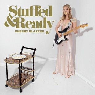Cherry Glazerr: Stuffed and Ready (Secretly Canadian)