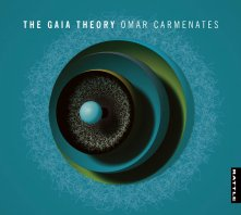 Omar Carmenates: The Gaia Theory (Rattle)