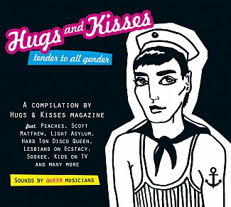 Various Artists: Hugs and Kisses; Tender to All Gender (Trikont/Yellow Eye)