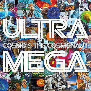 Cosmo and the Cosmonaut: Ultra Mega (Monkey)