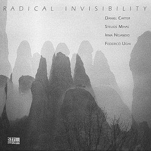Radical Invisibility: Radical Invisibility (577 Records/digital outlets)