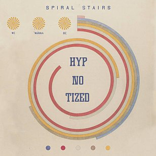 Spiral Stairs: We Wanna Be Hyp-No-Tized (Coolin' By Sound/digital outlets)