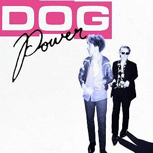 DOG Power: DOG Power (Flying Nun)