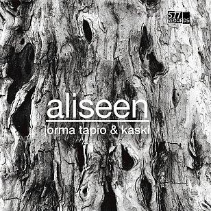 Jorma Tapio and Kaski: Aliseen (577 Records/bandcamp)