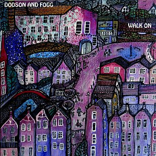 Dodson and Fogg: Walk On (wisdomtwinsbooks)