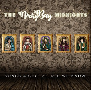 Rocky Bay Midnights: Songs About People We Know (bandcamp)
