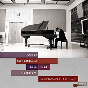 Benmont Tench: You Should Be So Lucky (Blue Note)
