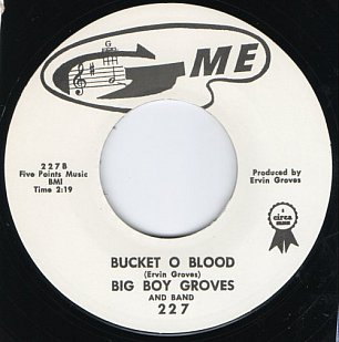 Big Boy Groves: Bucket o Blood (1962)