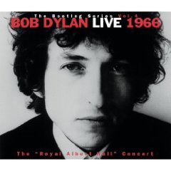 BOB DYLAN: LIVE 1966; THE BOOTLEG SERIES VOL 4 (1998): Cheers and jeers