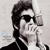 BOB DYLAN: THE BOOTLEG SERIES VOLUME 1-3 (1991): A man out of time?