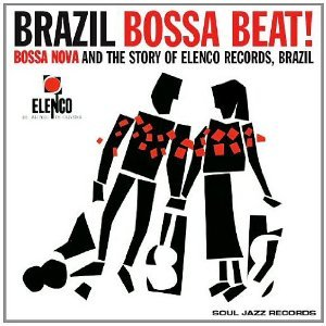 Various Artists; Bossa Nova and the Story of Elenco Records, Brazil (Soul Jazz/Southbound)