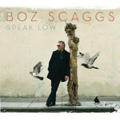 Boz Scaggs: Speak Low (Decca)