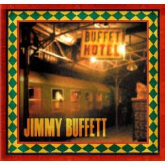 Jimmy Buffett: Buffet Hotel (Mailboat)