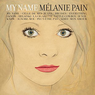 Melanie Pain: My Name (Cartell/Border)
