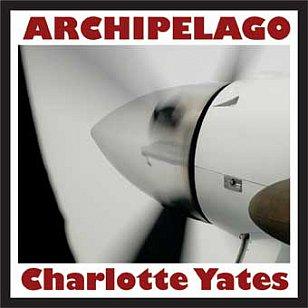 Charlotte Yates; Archipelago (Universal)