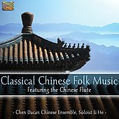 Chen Dacan Chinese Ensemble: Classical Chinese Folk Music (Arc/Elite)